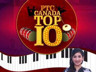Watch & Enjoy Hit Punjabi Songs exclusively on Canada Top Ten on Wednesday at 7:30 pm. Stay Tuned to PTC Punjabi Canada!