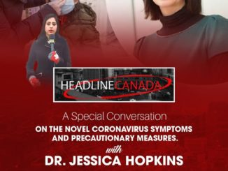 Coronavirus in Canada : Discussion with Peel Region's Medical Health Officer, Dr. Jessica Hopkins in Headline Canada