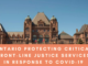 Ontario Protecting Critical Front-Line Justice Services in Response to COVID-19
