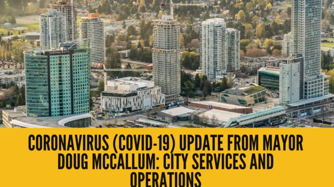 Coronavirus (COVID-19) Update from Mayor Doug McCallum: City Services and Operations