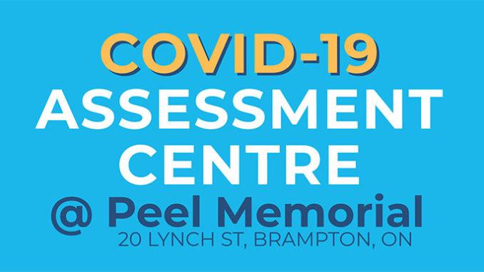 OVID-19 Assessment Centre at Peel Memorial Centre