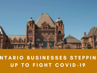 Ontario Businesses Stepping Up to Fight COVID-19