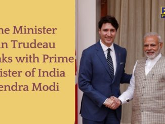Prime Minister Justin Trudeau speaks with Prime Minister of India Narendra Modi