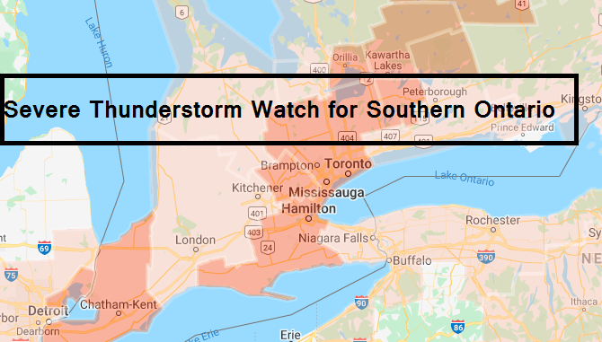 Severe Thunderstorm Watch for Southern Ontario