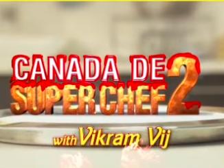 Canada De Super Chef 2   Friday   23 Oct, 2020   Friday