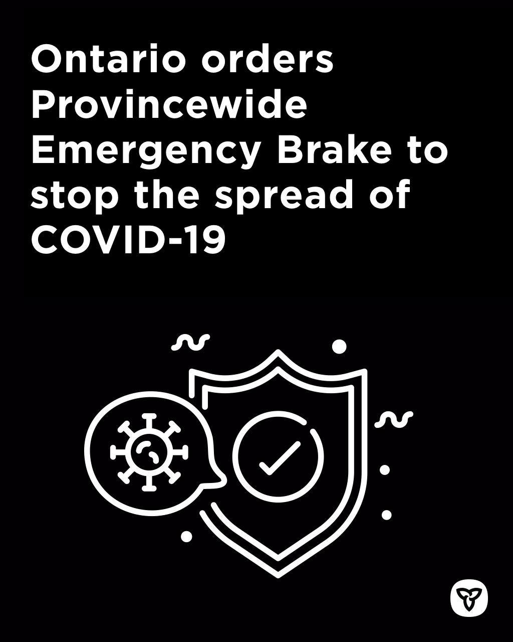 Ontario Implements Provincewide Emergency Brake